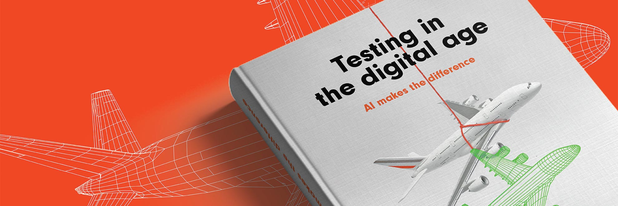 Testing in the Digital Age - AI makes a difference