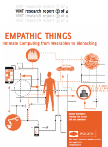 VINT Research 2: Empathic Things - Intimate Computing from Wearables to Biohacking