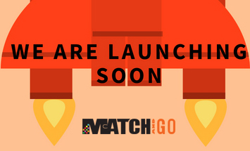 Match and Go launch