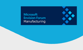 Microsoft Envision Forum: Manufacturing